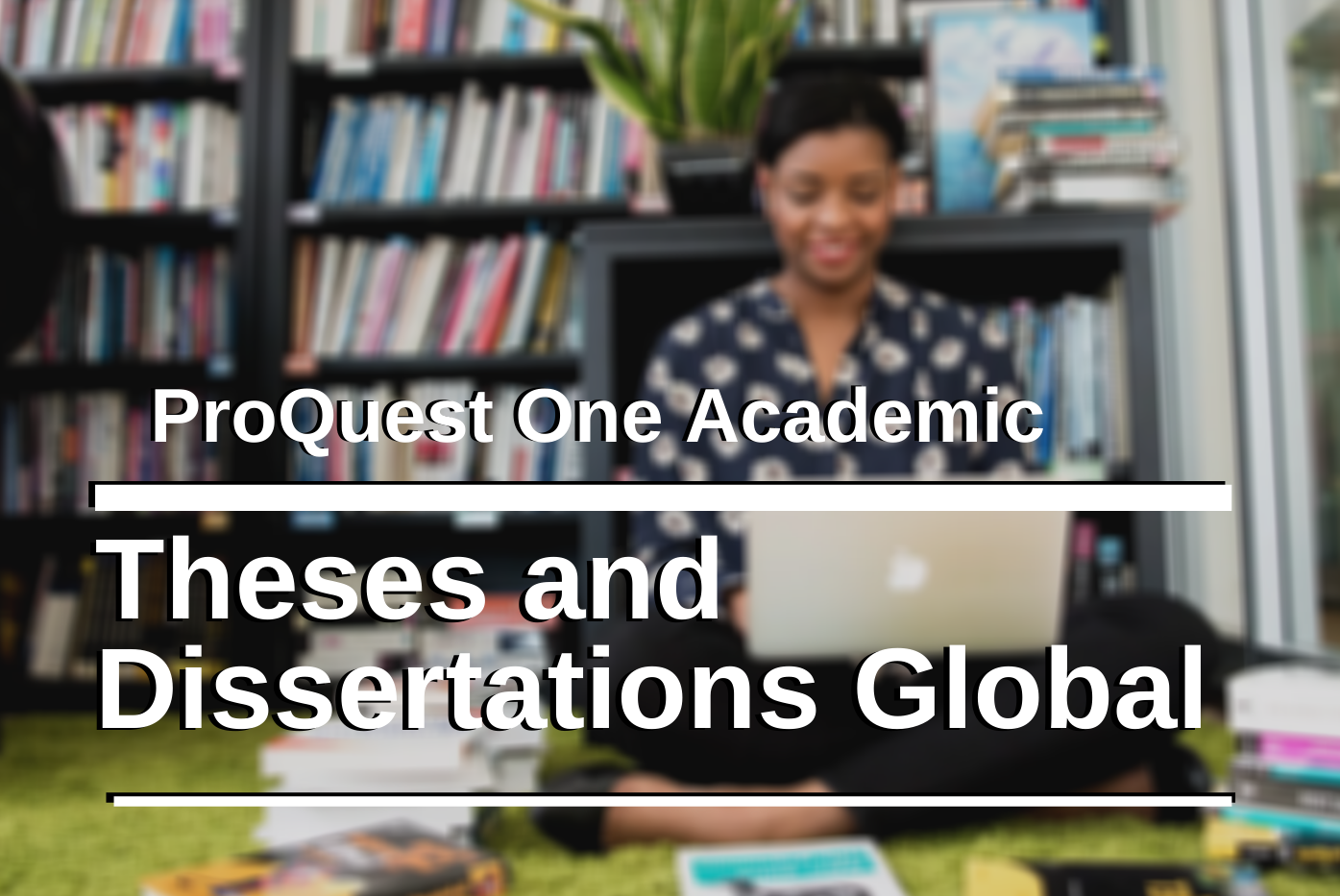 Proquest digital dissertations what is the best essay writing service