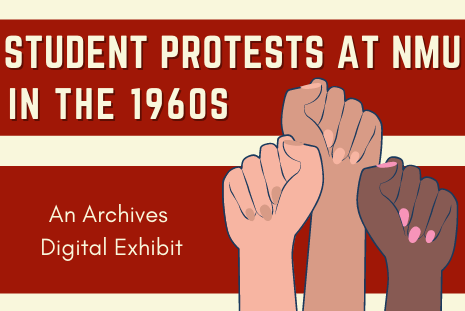 Student Protests at NMU in the 1960s - an archives digital exhibit